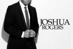 Joshua Rogers To Appear on TBN and BET's Celebration of Gospel