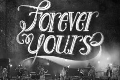 New Gateway Worship Album, Forever Yours, Lands at No. 1