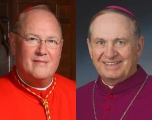 Cardinal Timothy Dolan. Bishop Richard E. Pates.